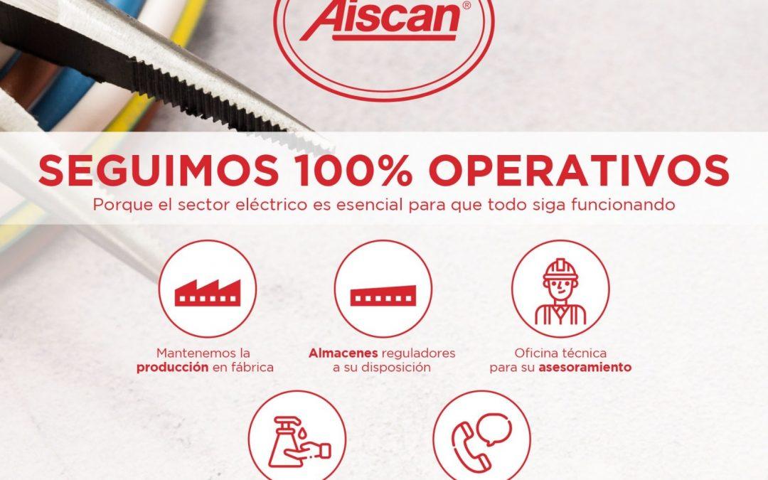 AISCAN Y LOYMAR, SEGUIMOS 100% OPERATIVOS